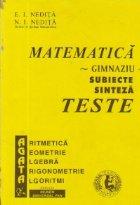Matematica - Gimnaziu. Subiecte sinteza. Teste