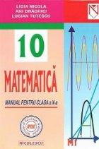Matematica - Manual pentru clasa X-a (M1) - Editie revizuita