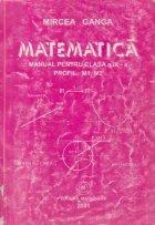 Matematica. Manual pentru clasa a IX-a, Profil M1, M2