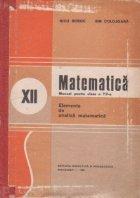 Matematica. Manual pentru clasa a XII-a. Elemente de analiza matematica