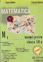 Matematica, Manual pentru clasa a XII-a M1 - Filiera teoretica, Filiera trehnologica, Filiera vocationala