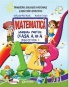 Matematica. Manual pentru clasa a III-a. Semestrul I+II (R. Chiran, M.A. Radu)