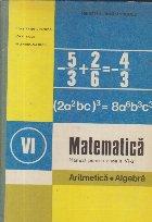 Matematica. Manual pentru clasa a VI-a - Aritmetica. Algebra