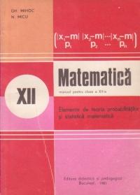 Matematica - Manual pentru clasa a XII-a (Elemente de teoria probabilitatilor si statistica matematica)