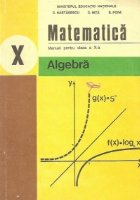 Matematica. Manual pentru clasa a X-a - Algebra