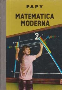 Matematica moderna, Volumul al II-lea - Numere reale si planul vectorial