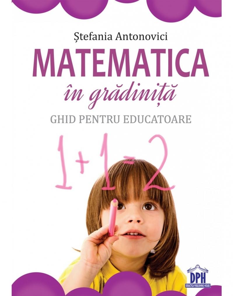 Matematica în grădiniță - Ghid pentru educatoare