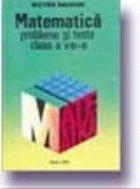 Matematica. Probleme si teste,Clasa a VIII-a