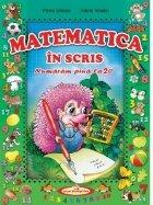 Matematica in scris. Numaram pana la 20