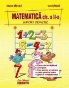 Matematica - Suport Didactic, clasa a II- a