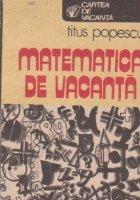 Matematica de vacanta