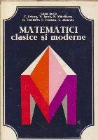 Matematici clasice si moderne, Volumul I