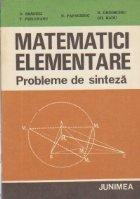 Matematici elementare. Probleme de sinteza