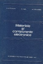 Materiale si componente electronice