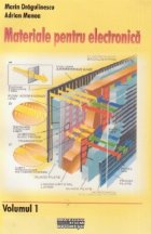 Materiale pentru electronica, Volumul I