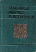 Materiale pentru electronica - Materiale si componente. Teoria fiabilitatii si control statistic