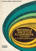 Materiale sintetice fluorurate, copolimeri ai tetrafluoretilenei