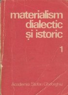 Materialism dialectic si istoric, 1