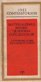 Materialismul istoric si istoria civilizatiilor