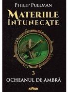 Materiile intunecate III: Ocheanul ambra