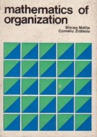 Mathematics of organisation (Matematica organizarii)