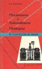 Mecanizarea si automatizarea montajului in constructia de masini (traducere din liba rusa)