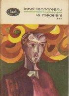 La Medeleni, Volumul al III-lea - Drumuri (2)