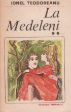 La Medeleni, Volumul al II - lea
