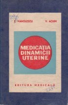 Medicatia dinamicii uterine