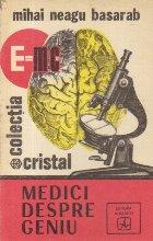 Medici despre Geniu