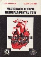 Medicina si terapie naturala pentru toti - Afectiunile aparatului cardiovascular