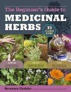 Medicinal Herbs: a Beginners Guide