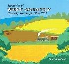 Memories of West Country Railway Journeys 1960-1962