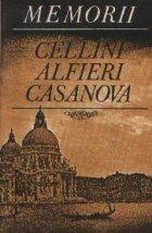 Memorii Cellini Alfieri Casanova