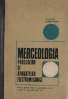 Merceologia produselor si aparatelor electromecanice