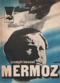 Mermoz, Volumul al II-lea