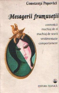 Mesagerii frumusetii - Cosmetica, machiaj de zi, machiaj de seara, vestimentatie, comportament