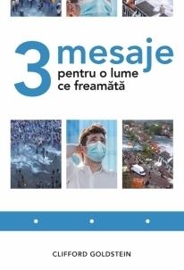 3 mesaje pentru o lume ce freamătă