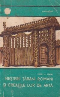 Mesterii tarani romani si creatiile lor de arta