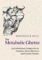 Metabolic Ghetto