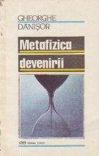 Metafizica devenirii incercare asupra speculativului