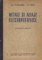 Metale si aliaje electrotehnice (Traducere din limba rusa)