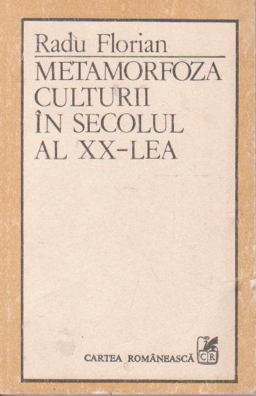 Metamorfoza culturii in secolul al XX-lea