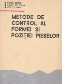 Metode de control al formei si pozitiei pieselor