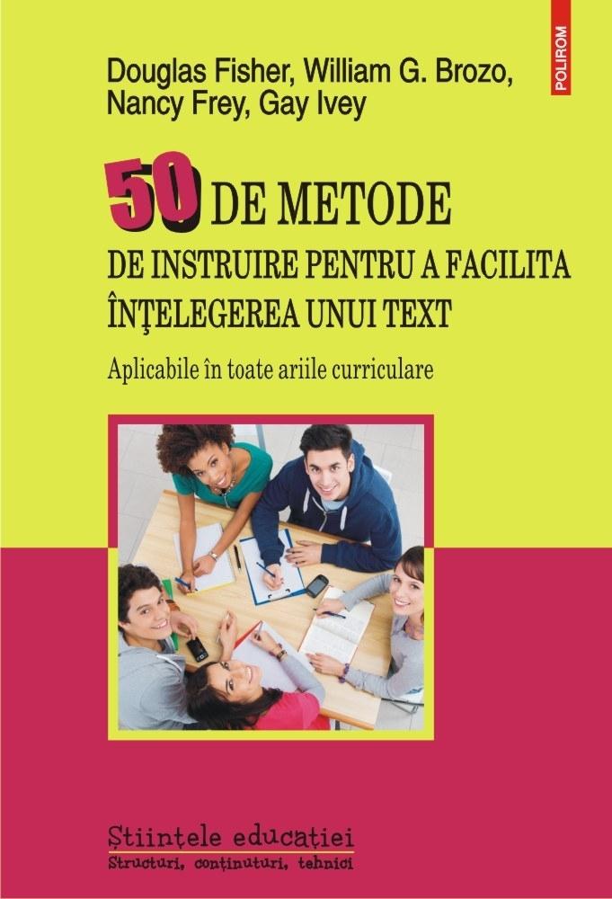50 de metode de instruire pentru a facilita înţelegerea unui text