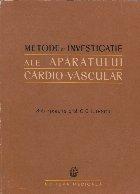 Metode de investigatie ale aparatului cardio-vascular