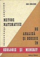 Metode matematice de analiza si decizie in Geologie si Minerit