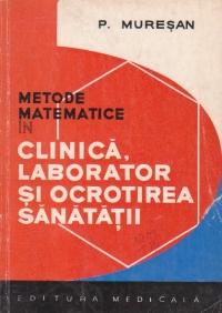 Metode matematice in clinica, laborator si ocrotirea sanatatii