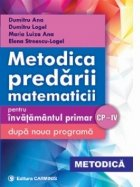 Metodica predarii matematicii pentru invatamantul primar dupa noua programa. CP-IV