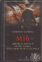 MI6 - Adevaruri socante despre istoria serviciilor secrete britanice
